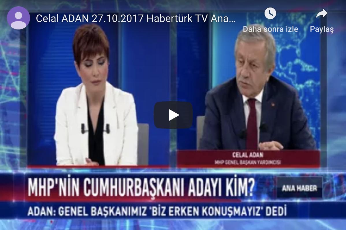 Celal Adan 23.2.2017 Habertürk Tv