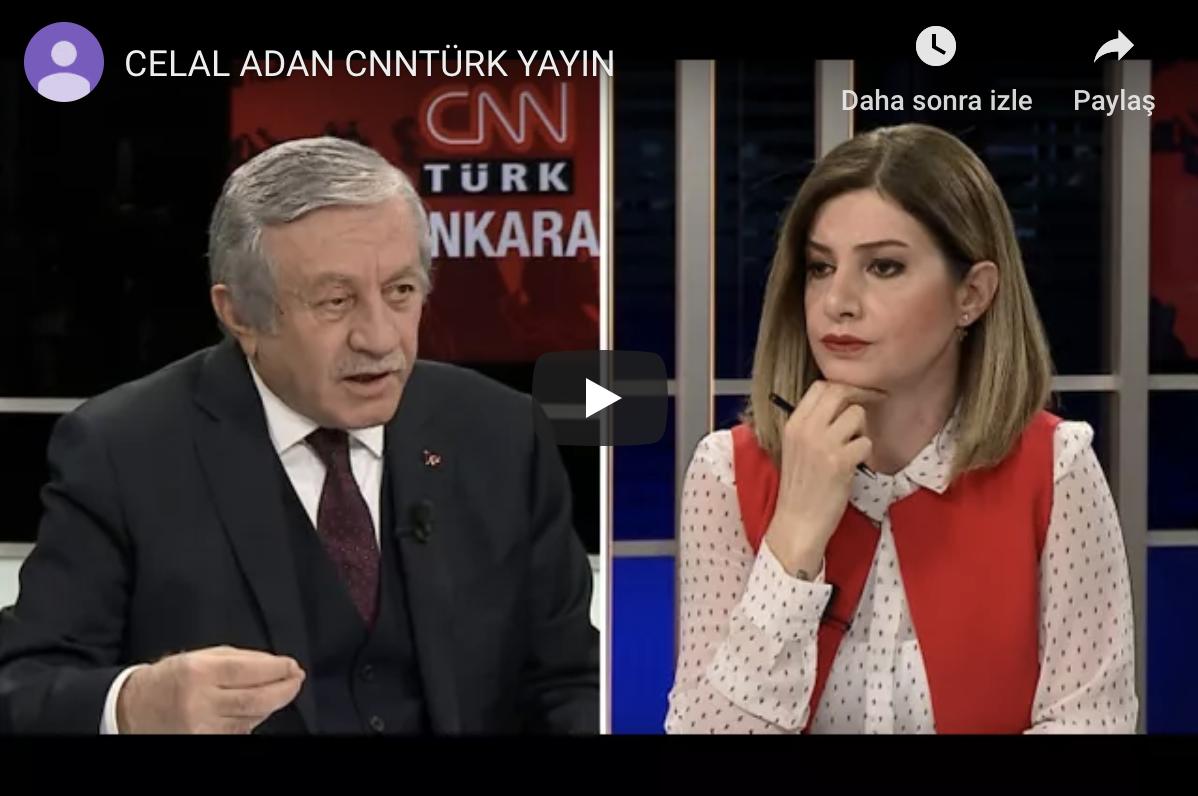 CELAL ADAN CNN TÜRK 15 MART 2018 CANLI YAYIN